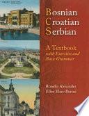 Bosnian  Croatian  Serbian  a Textbook