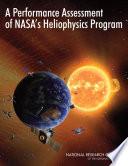 A Performance Assessment of NASA s Heliophysics Program