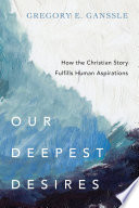 Our Deepest Desires