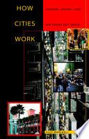 How Cities Work