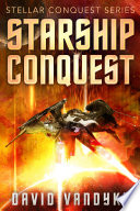 Starship Conquest  First Conquest