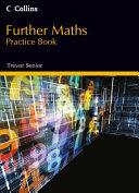 Further Maths Practice Book
