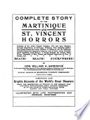 Complete story of the Martinique and St  Vincent horrors