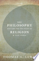 Why Philosophy Matters for the Study of Religion   and Vice Versa