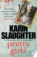 Pretty Girls : 1 bestselling author of unseen...