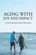 Aging With Joy And Impact