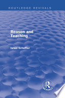 Reason and Teaching  Routledge Revivals