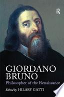 Giordano Bruno  Philosopher of the Renaissance