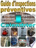 Guide d   inspections pr  ventives  Entreprise    quipements  b  timent  usine