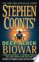 Stephen Coonts' Deep Black: Biowar
