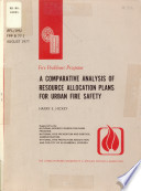 A Comparative Analysis of Resource Allocation Plans For Urban Fire Safety