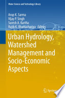 Urban Hydrology  Watershed Management and Socio Economic Aspects