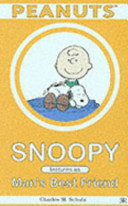 Snoopy Features As Man's Best Friend : character snoopy as man's best friend....