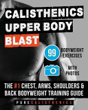 Calisthenics Upper Body Blast