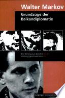 Grundzüge der Balkandiplomatie