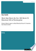 The  300  Movie vs  the Historical 300 at Thermopylae  Real Historical Facts and Narrative Fact Based Stories