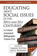 Educating About Social Issues in the 20th and 21st Centuries Vol  2