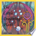 The Little Dreaming Plant