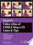 Jaypee s Video Atlas of USMLE Step 2 CS