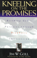Kneeling on the Promises