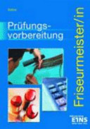 Prüfungsvorbereitung Friseurmeister-in