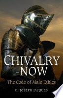 Chivalry Now