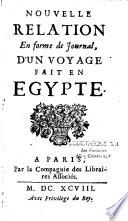 Nouvelle relation en forme de journal d'un voyage fait en Egypte
