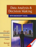 Data Analysis and Decision Making with Microsoft Excel  Revised