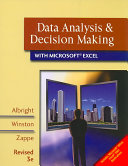 Data Analysis and Decision Making with Microsoft Excel, Revised