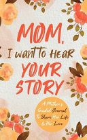 Book Mom  I Want to Hear Your Story