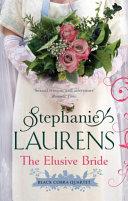 The Elusive Bride Romances From Historical Romance Queen Stephanie