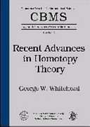 Recent Advances in Homotopy Theory