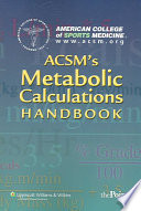 ACSM s Metabolic Calculations Handbook
