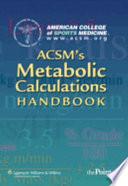 ACSM s Metabolic Calculations Handbook
