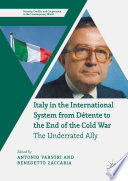 Italy in the International System from D  tente to the End of the Cold War