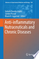 Anti inflammatory Nutraceuticals and Chronic Diseases