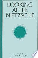 Looking After Nietzsche