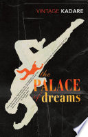The Palace Of Dreams The Albanian By Jusuf Vrioni At The