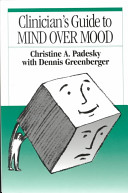 Clinician s Guide to Mind Over Mood
