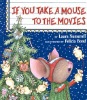 If you take a mouse to the movies /
