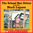 cover img of The School Bus Driver From the Black Lagoon
