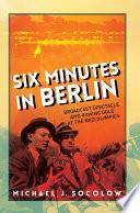 Six Minutes in Berlin