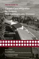 Partners in Health Guide to Chronic Care Integration for Endemic Non-communicable Diseases