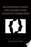 Recognizing Justice For Citizens With Cognitive Disabilities