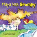 Book Maya Was Grumpy