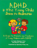 ADHD in the Young Child Driven to Re direction