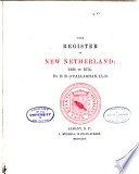 The Register of New Netherland  1626 to 1674