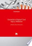 Essentials of Spinal Cord Injury Medicine Book PDF