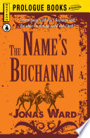 The Name s Buchanan