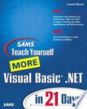 Sams Teach Yourself More Visual Basic  NET in 21 Days